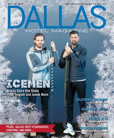 DALLAS HOTEL MAGAZINE WINTER 2019 By Dallas Hotel Magazine