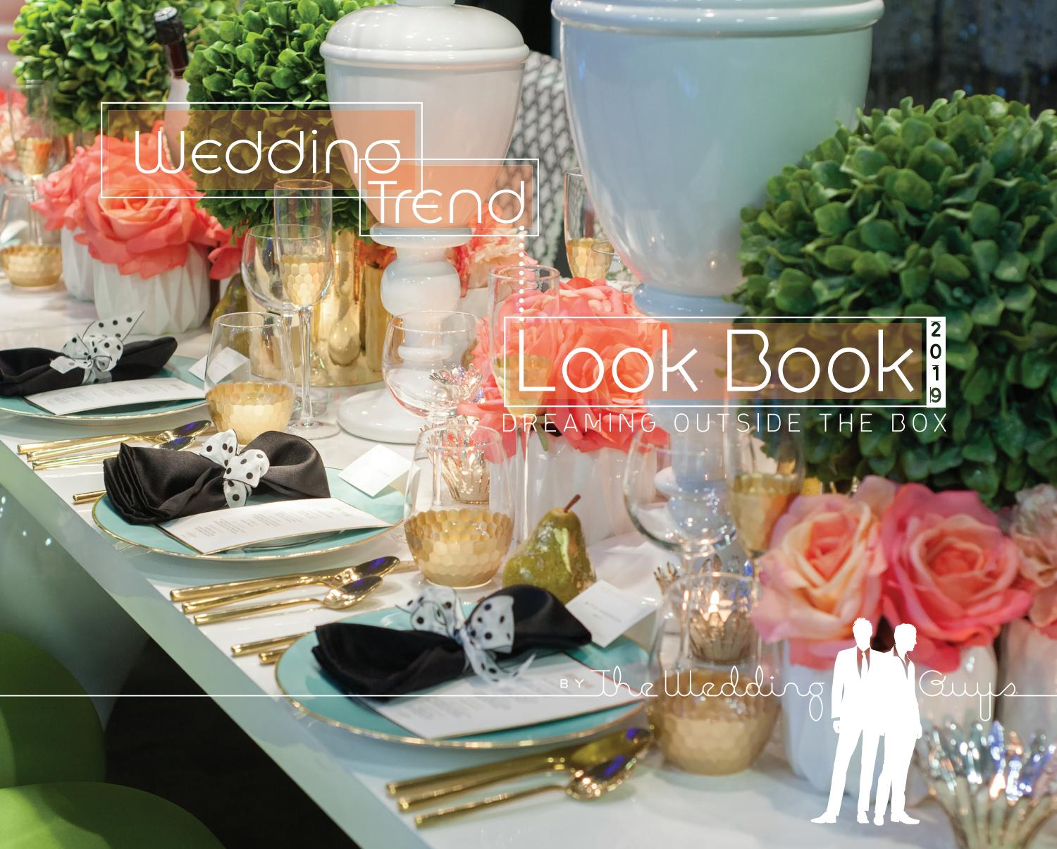 2019 Wedding Trend Look Book By The Wedding Guys Issuu