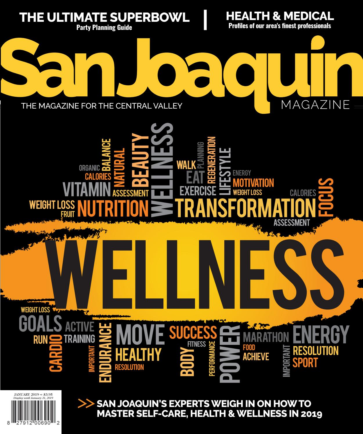 San Joaquin Magazine January 2019 By San Joaquin Magazine Issuu