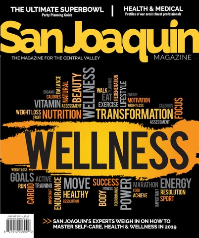 31c756b78e1145 San Joaquin Magazine January 2019 by San Joaquin Magazine - issuu