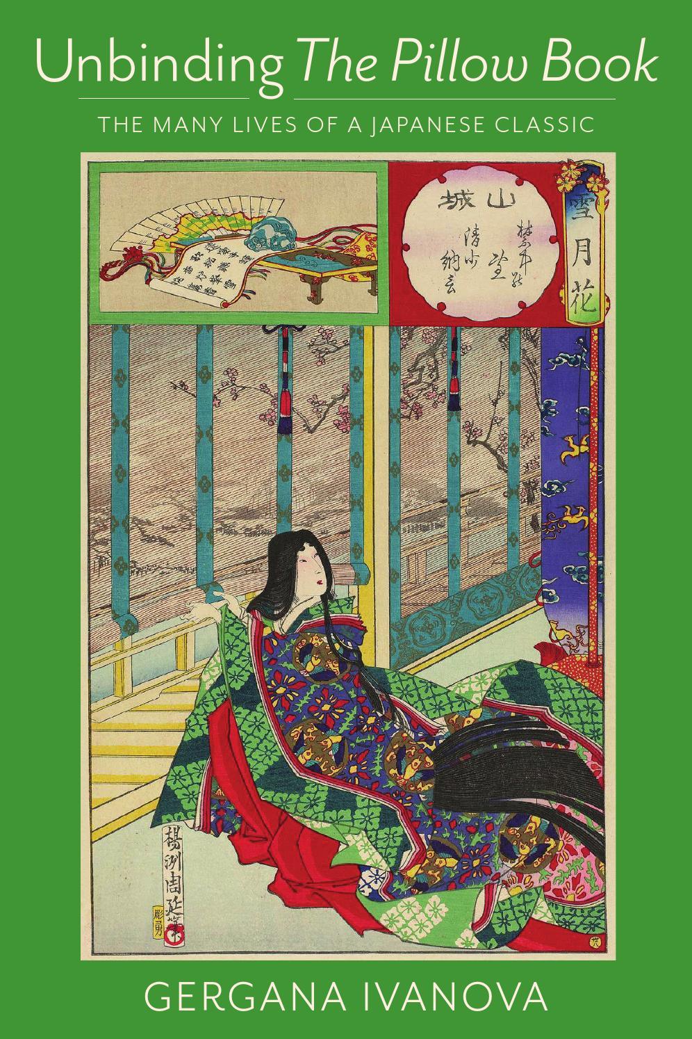 Unbinding The Pillow Book, by Gergana Ivanova (chapter 1) by Columbia  University Press - issuu