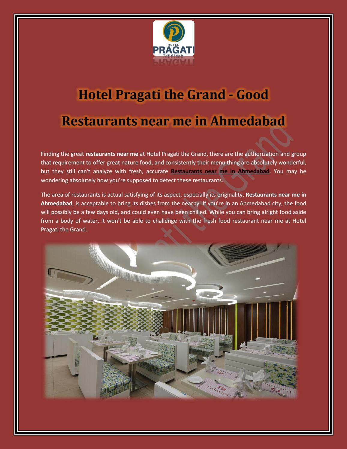 Hotel Pragati The Grand Good Restaurants Near Me In Ahmedabad By Hotelpragati Issuu
