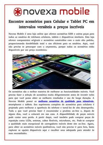 8994bf8a0 Encontre acessórios para Celular e Tablet PC em intervalos versáteis a  preços incríveis Novexa Mobile é uma loja online que oferece acessórios GSM  e outras ...