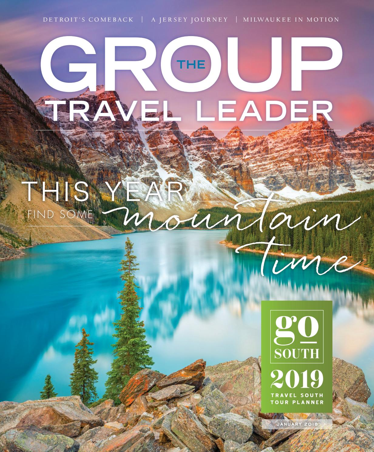 The Group Travel Leader 2019 by The Group Travel Leader, Inc  - issuu