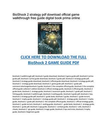 Free BioShock 2 strategy guide download pdf prima digital