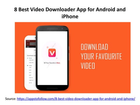 8 Best Video Downloader App for Android and iPhone by Apps