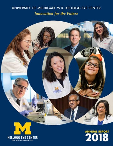 2018 U-M Kellogg Eye Center Annual Report by U-M Kellogg Eye