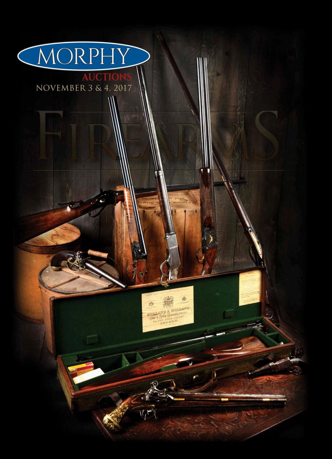 2d9a50a57aa4ea 2017 November 3-4 Firearms by Morphy Auctions - issuu