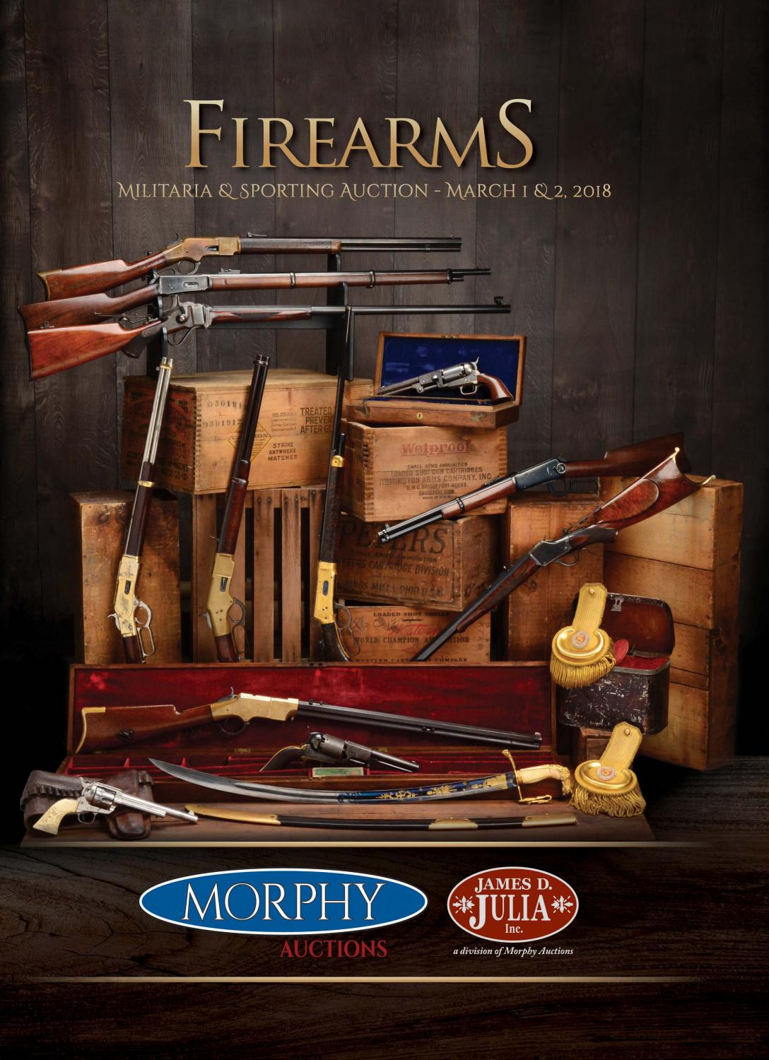 2018 March 1-2 Firearms by Morphy Auctions - issuu