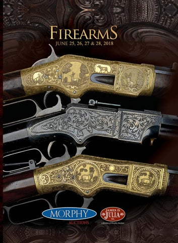 2018 June 25-28 Firearms by Morphy Auctions - issuu