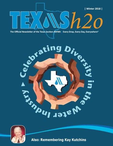 Texas H2O Winter '18 by TEXAS AWWA - issuu