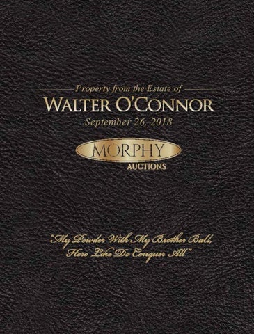 7102f2459 2018 September 26 Walter O'Connor's Americana Auction by Morphy ...