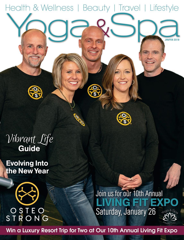Yoga & Spa Magazine Jan/Feb 2019 Vibrant Life Issue by Yoga