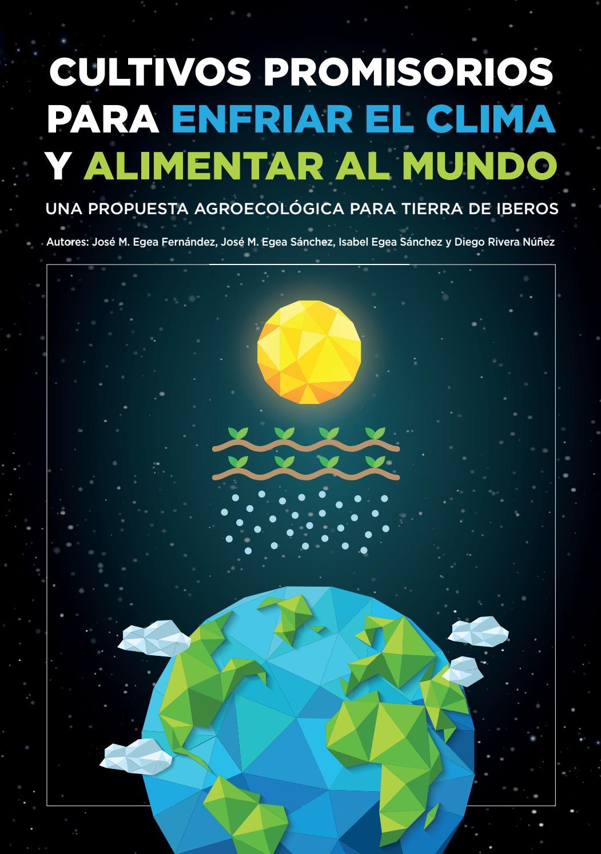 b1be7bc80 Cultivos Promisorios para Enfriar El Clima y Alimentar al mundo by Integral  Sociedad para el Desarrollo Rural - issuu