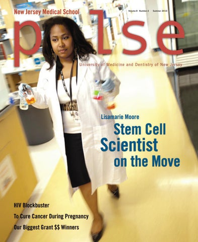 Pulse Magazine Summer 2010 by Rutgers New Jersey Medical School - issuu