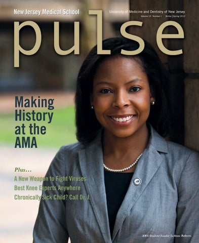 Pulse Magazine Winter|Spring 2012 by Rutgers New Jersey Medical