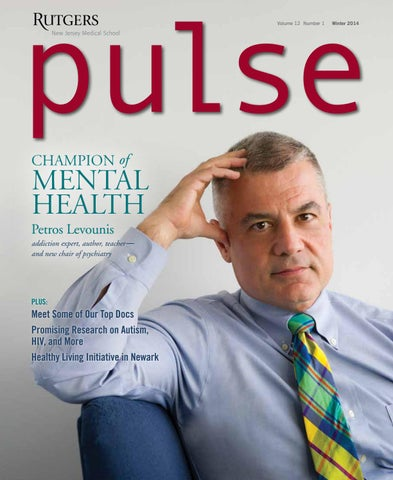 Pulse Magazine Winter 2014 by Rutgers New Jersey Medical