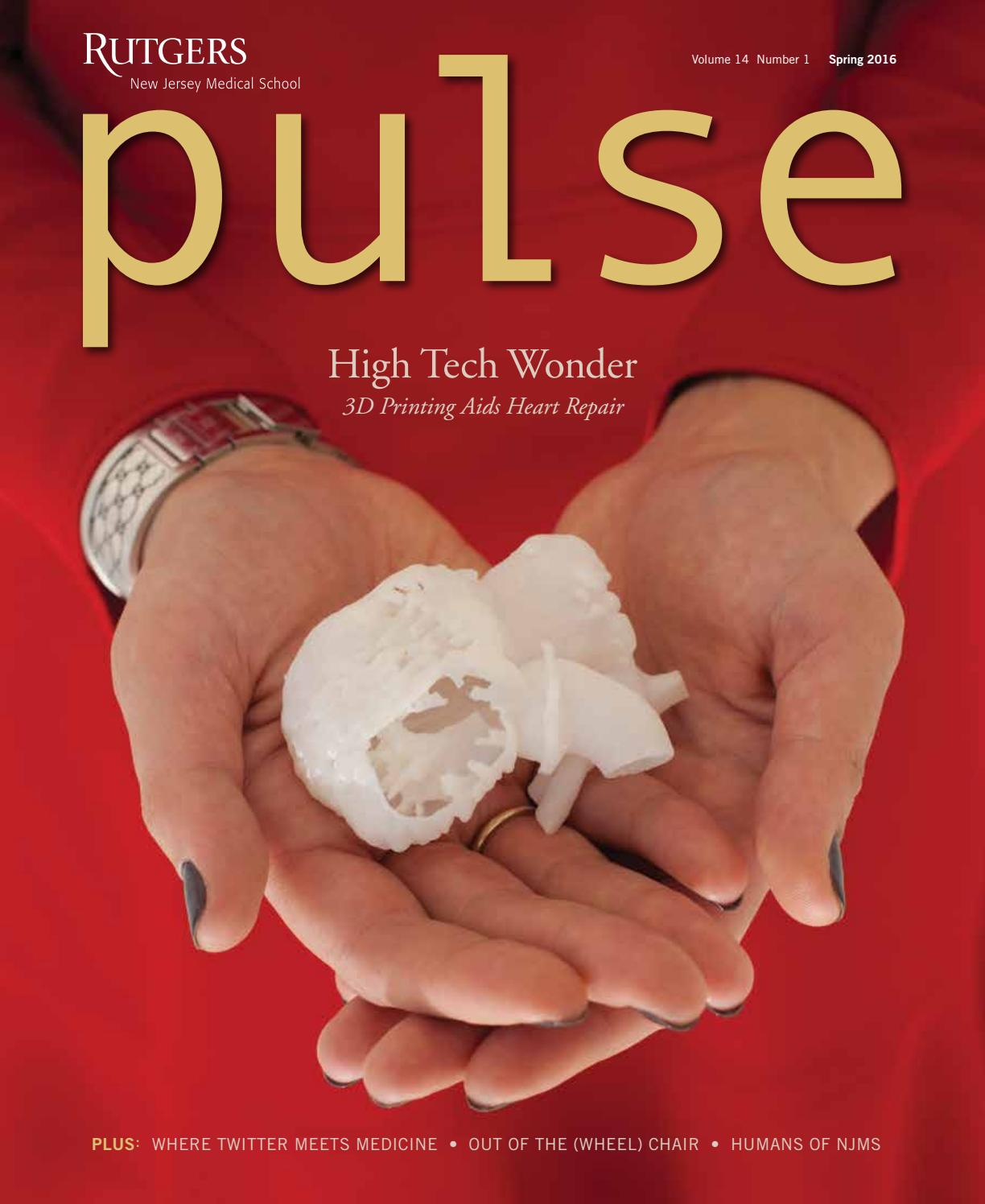 Pulse Magazine Spring 2016 by Rutgers New Jersey Medical School - issuu