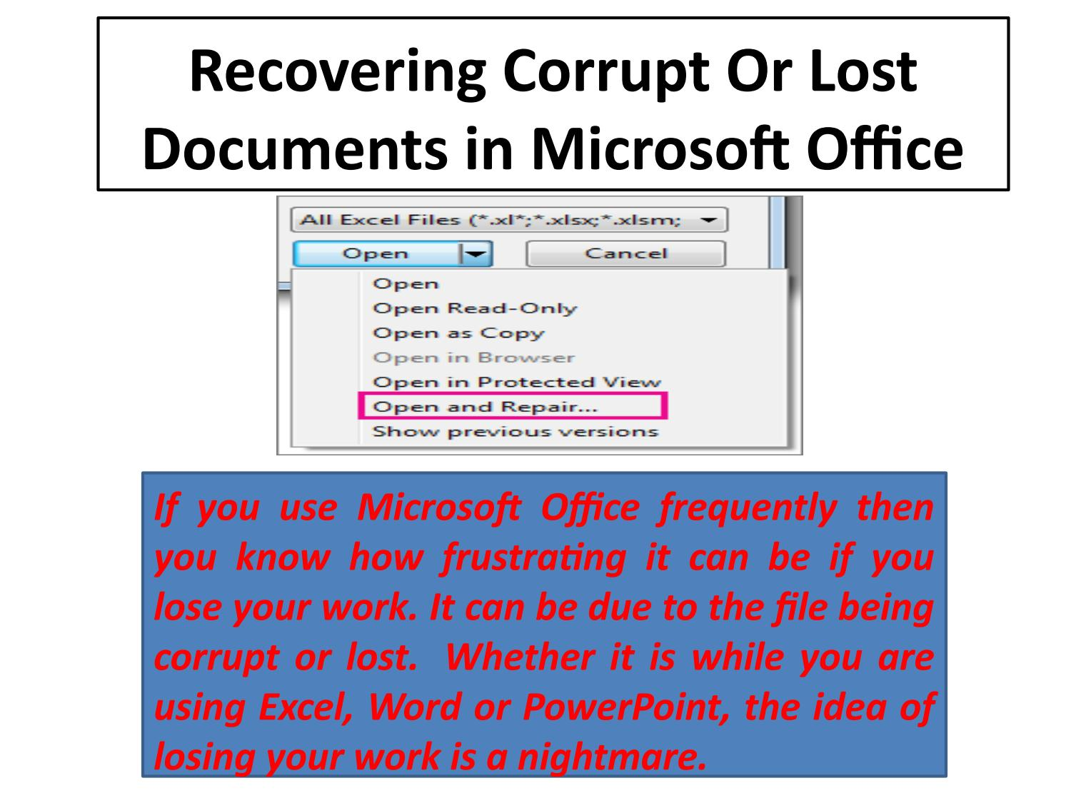 Recovering Corrupt Or Lost Documents in Microsoft Office by