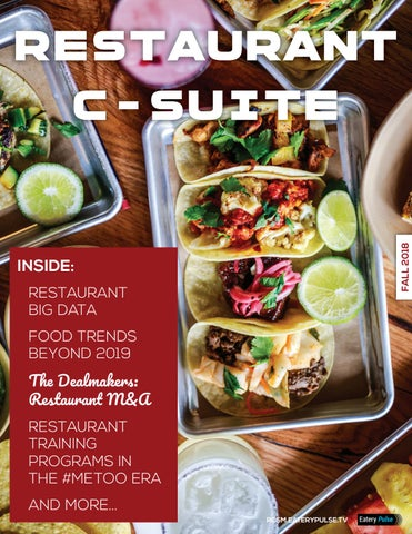 Restaurant C-Suite Magazine | Fall 2018 by Eatery Pulse