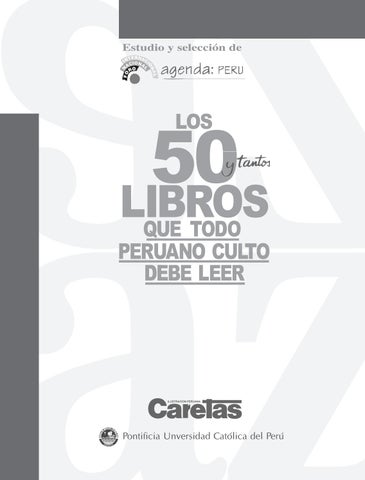 d2480fe719e los 50 libros que todo peruano debe leer by AVENGERS - issuu