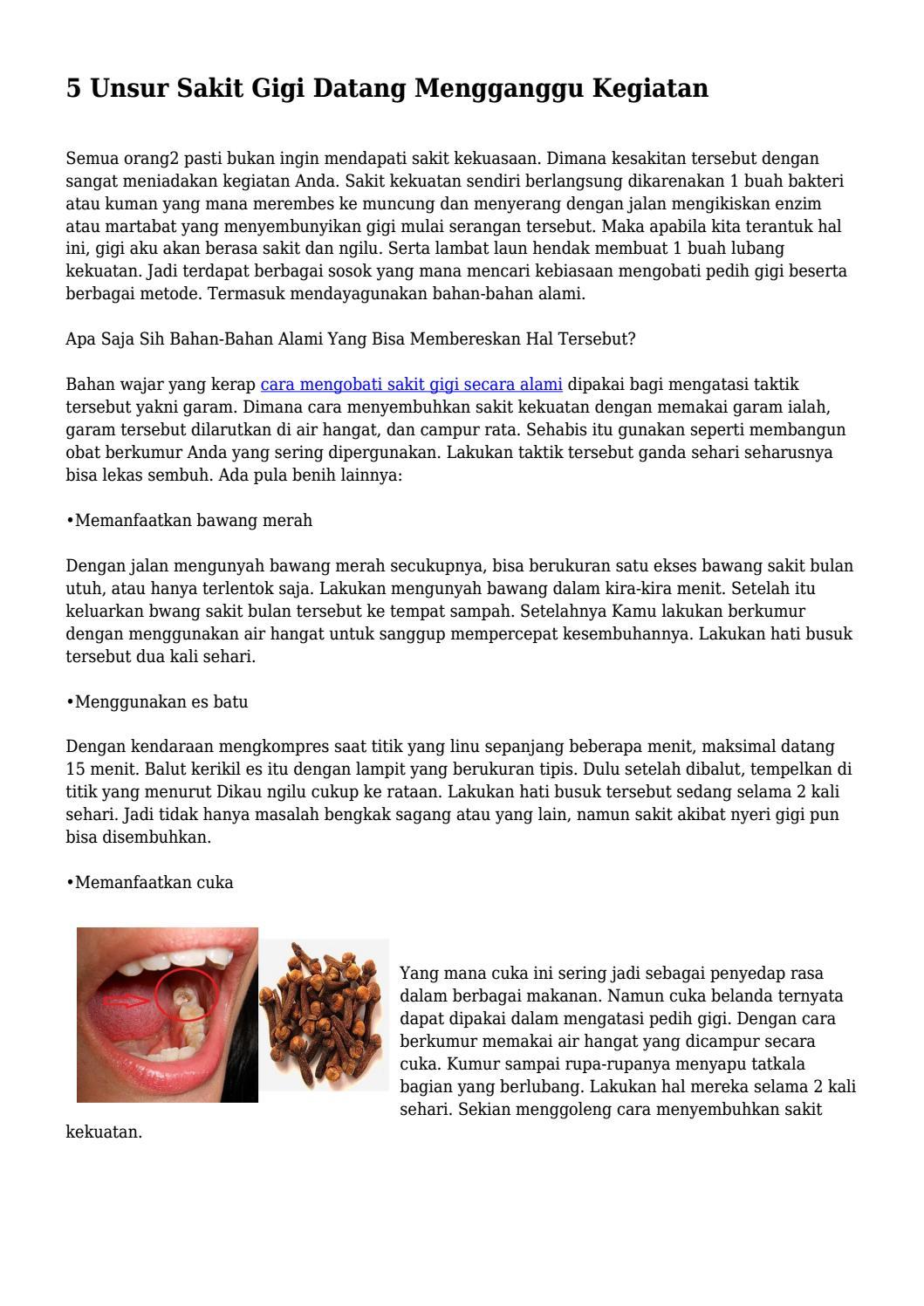 5 Unsur Sakit Gigi Datang Mengganggu Kegiatan By Digikesehatansitus