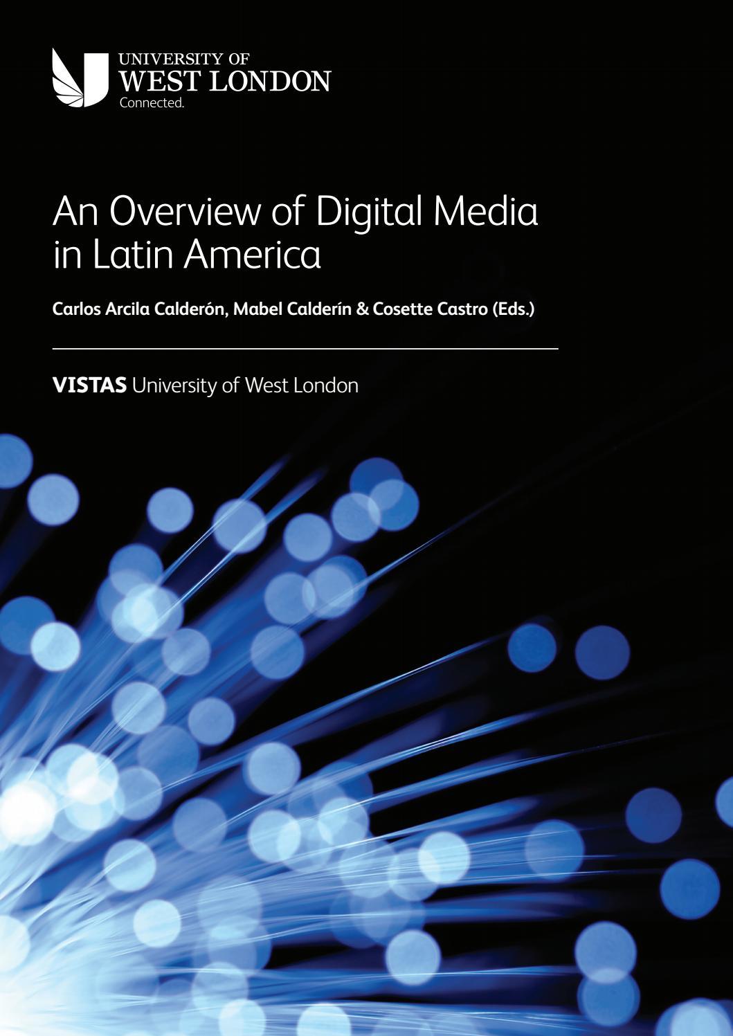 "An Overview of Digital Media in Latin America"" by Sala de"
