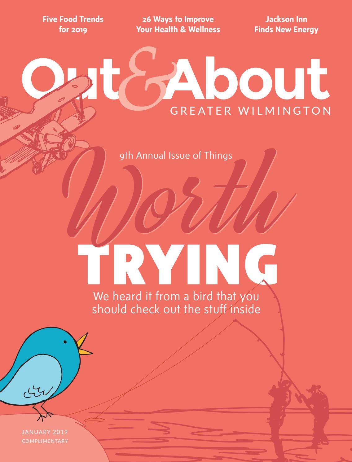 Out & About Magazine January 2019 by outandabout - issuu