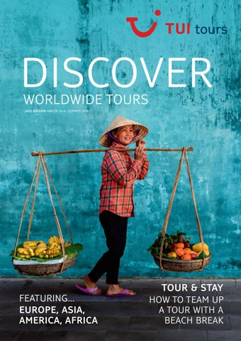 Discover Worldwide Tours from TUI by Sarah Tastsidis