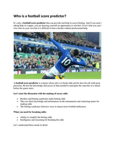 Who is a football score predictor by Nomad Alexander - issuu