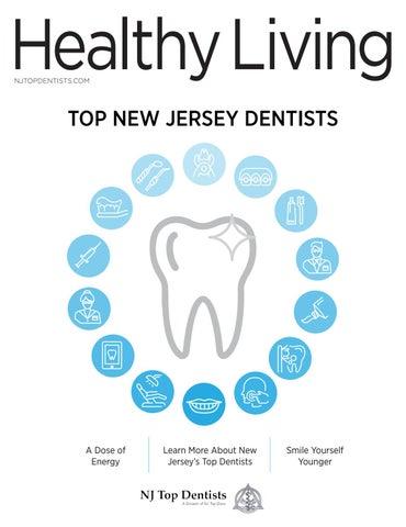 21ab711b487e Healthy Living  NJ Top Dentists 2019 by Big Fish 360 - issuu