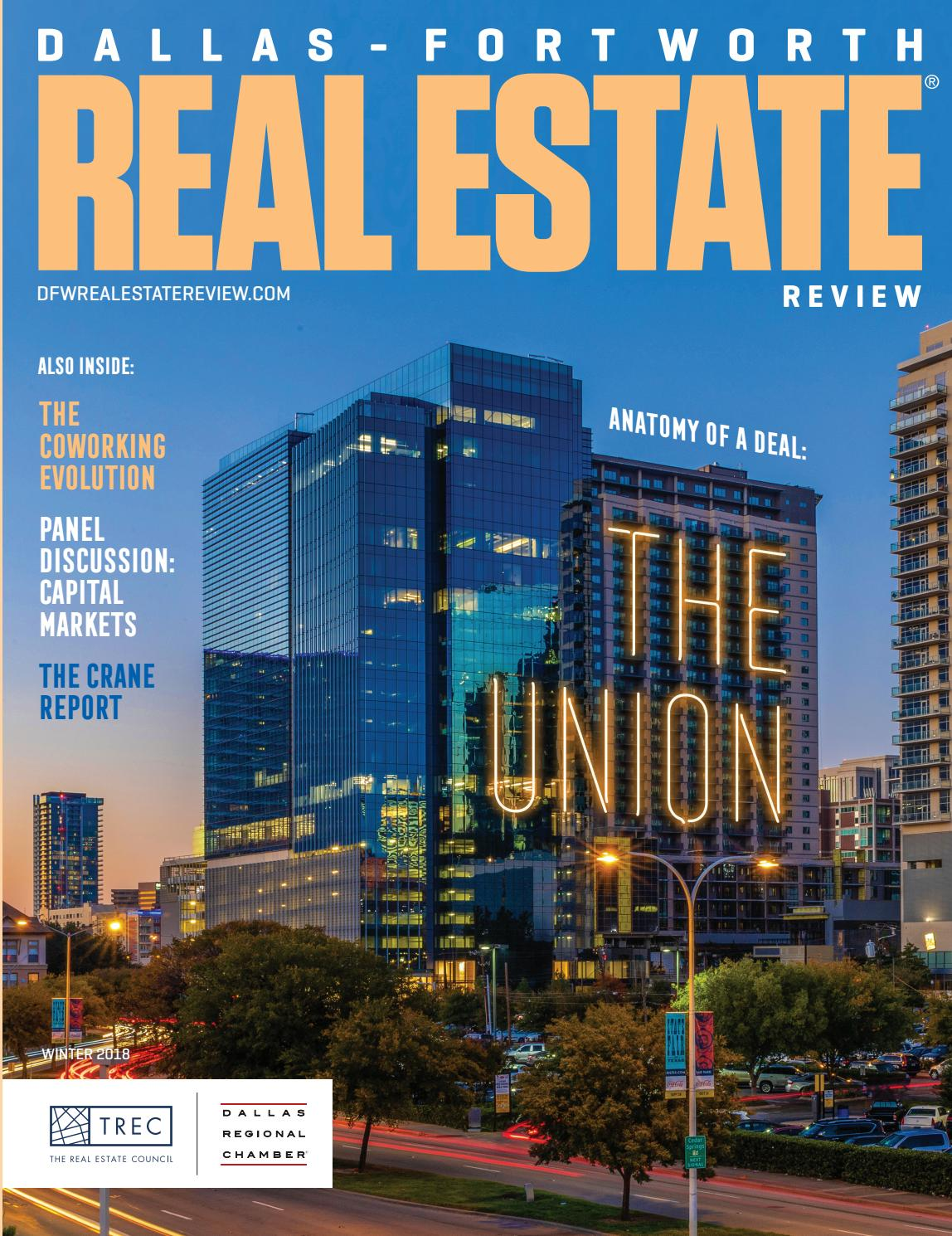 ed1cc067e5ccb Dallas-Fort Worth Real Estate Review - Winter 2018 by Dallas Regional  Chamber Publications - issuu