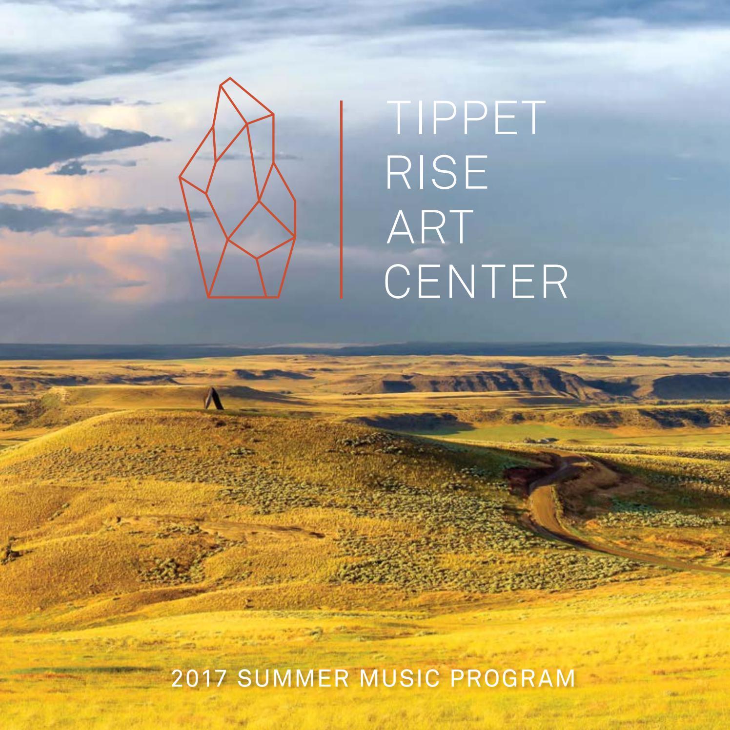 Tippet Rise Art Center 2017 Program Book By Tippetrise Issuu