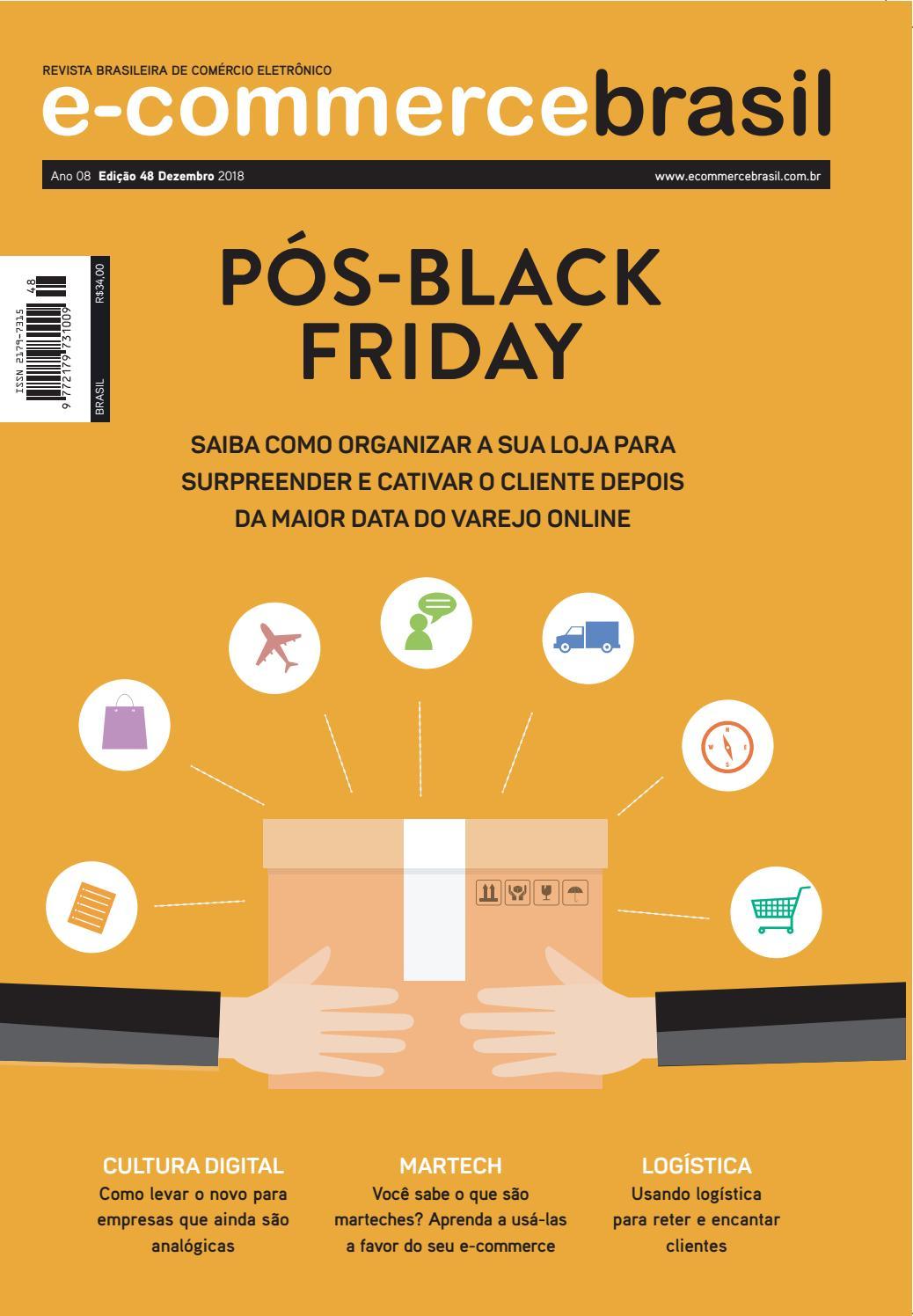 a996af69f Edição 48 - Pós-Black Friday by E-Commerce Brasil - issuu