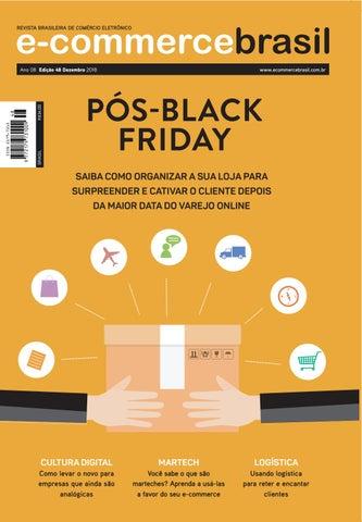 Edição 48 - Pós-Black Friday by E-Commerce Brasil - issuu a2ba3d4664