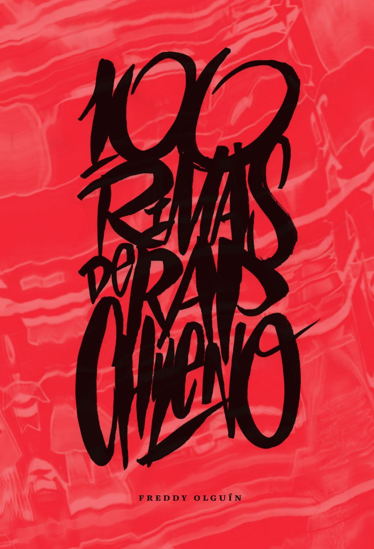 100 Rimas De Rap Chileno By 100 Rimas De Rap Chileno Issuu