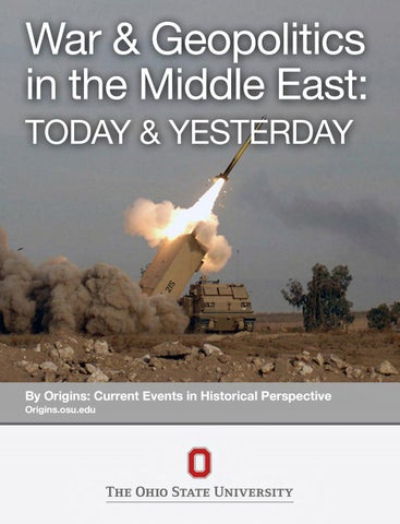 War And Geopolitics In The Middle East Today Yesterday By