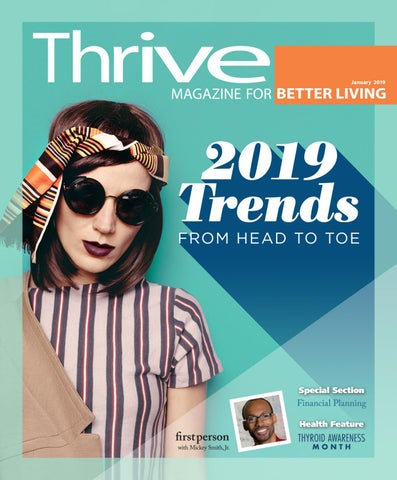 18a9a7e8e Thrive Magazine January 2019 Issue by Thrive Magazine - issuu