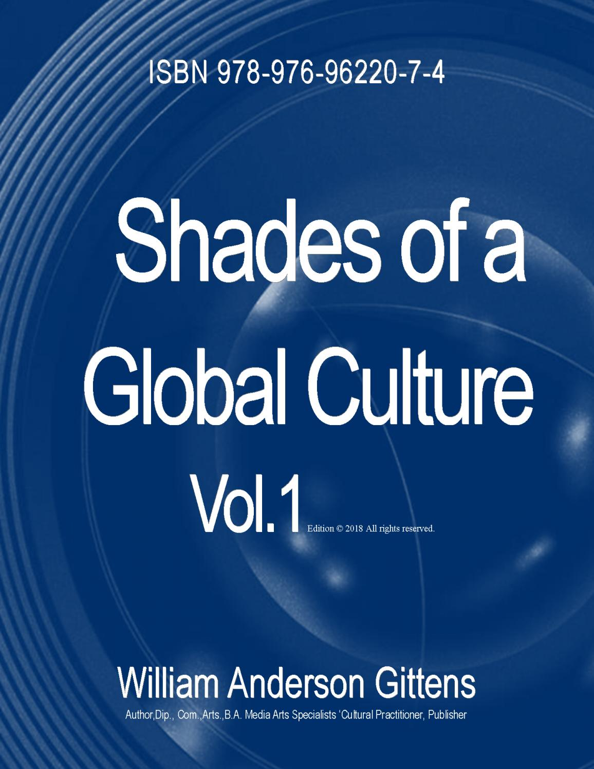 Shades of a Global Cultural Vol 1 by wgittens11 - issuu