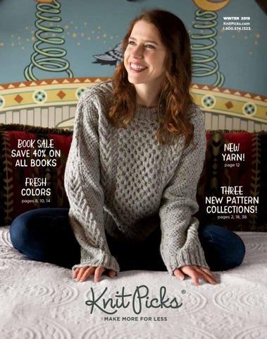 cf850d1132e0 Knit Picks WN19 Catalog by Crafts Americana Group - issuu