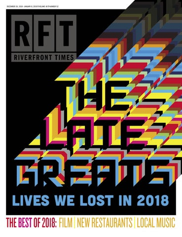 riverfront times december 26, 2018 by riverfront times issuu