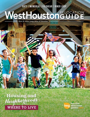 5cc311d6453ca4 West & Central Houston Newcomer & Relocation Guide - 2018 Volume 2 ...