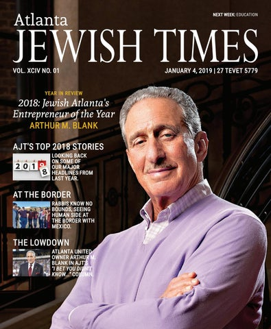 Atlanta Jewish Times Xciv No 01 January 4 2019 By Atlanta Jewish