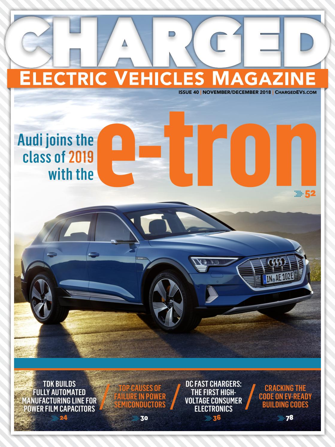 CHARGED Electric Vehicles Magazine - Issue 40 NOV/DEC 2018