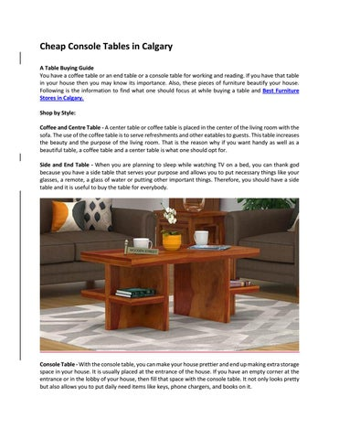 Cheap Console Tables In Calgary A Table Buying Guide You Have Coffee Or An End For Working And Reading
