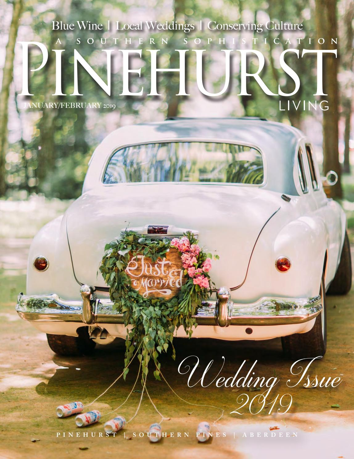 Pinehurst Living Magazine Januaryfebruary 2019 By Pinehurst Living