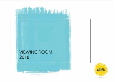 Viewing Room Catalogue 2018 by Film Bazaar - issuu