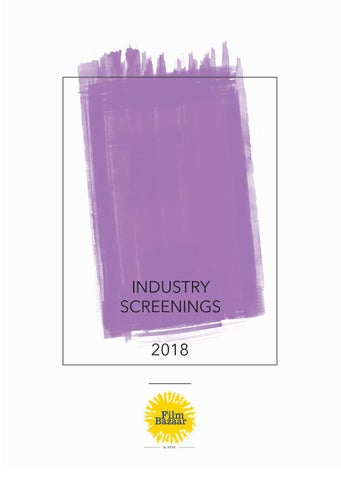 Industry Screening 2018 by Film Bazaar - issuu