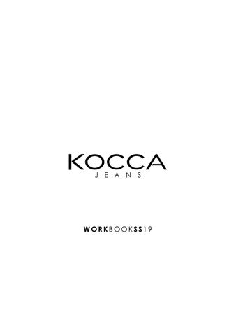 Kocca Jeans WorkBook SS2019 by Kocca Official - issuu 772da1e2d7c