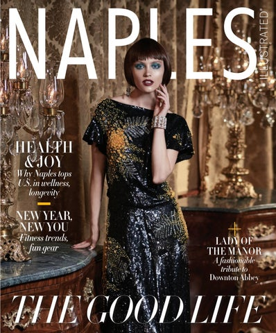 87f7d6611b Naples Illustrated January 2019 by Palm Beach Media Group - issuu